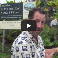 """Hawaii Video:  Visiting H.N Greenwell Store Historic Site in Kona"""